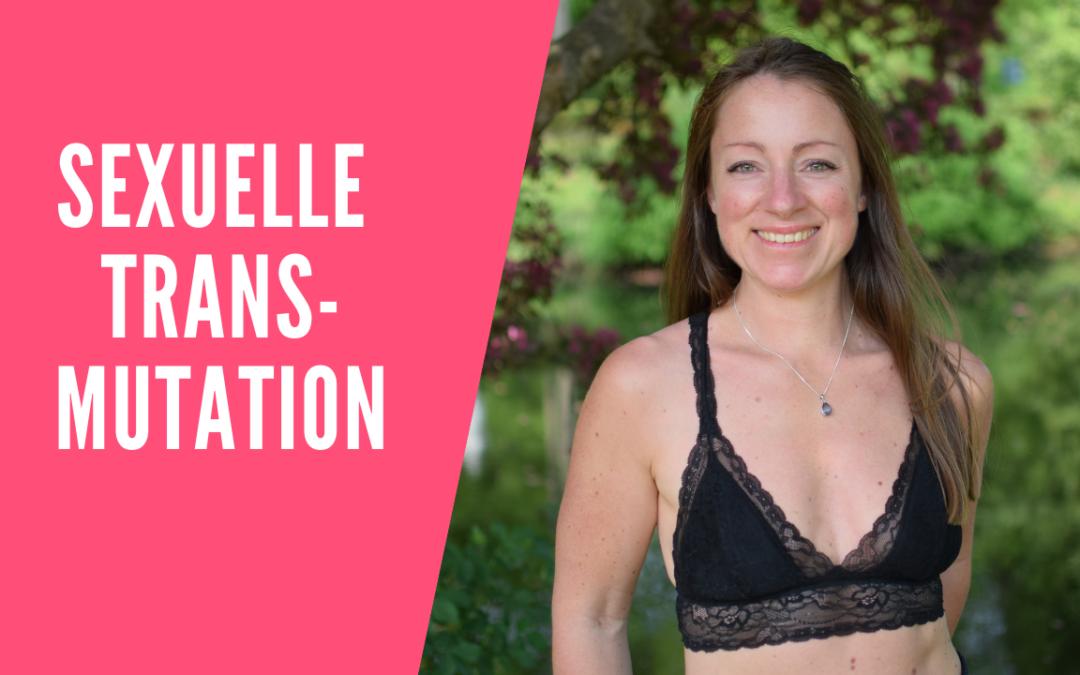 Sexuelle Transmutation - Wie du die Superpower für dich