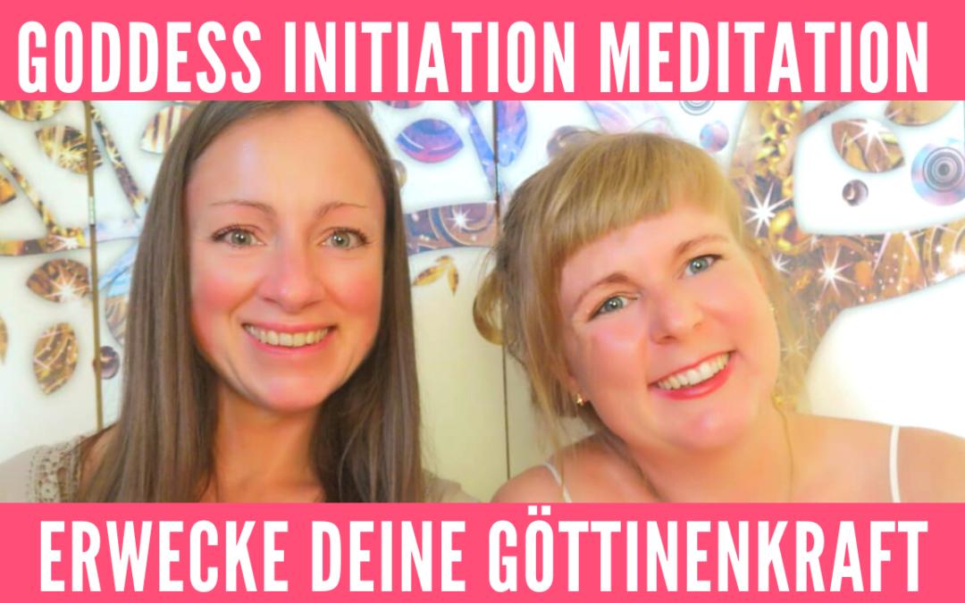 GODDESS INITIATION MEDITATION: Erwecke deine Göttinenkraft
